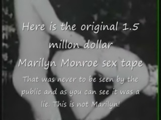 Marilyn Monroe Original 1.5 million dollar sex tape? free