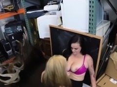 Lesbian couple pounded by nasty pawn guy to earn extra money