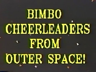 TRACEY ADAMS BIMBO CHEERLEADERS FROM OUTER SPACE 01