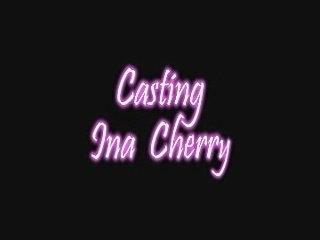 casting ina cherry