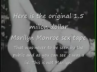 Marilyn monroe original 1.5 million dollar sex tape?  free
